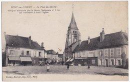 Pont Sur Yonne La Place Du Marché L'église Carte écrite - Pont Sur Yonne