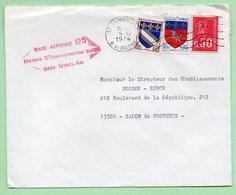 "GRIFFE  ""BASE AERIENNE 125 MOYENS D'ADMINISTRATION 30/125 13800 ISTRES-AIR"" - 1974 - - Airmail"