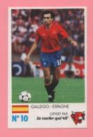 Figurina Finale Au Parc Des Princes 8 Juin 1985 - La Vache Qui Rit N° 10 - Gallego - Espagne - Trading Cards