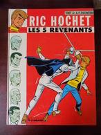 Ric Hochet ; Les 5 Revenants - Ric Hochet