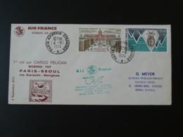 Lettre Premier Vol First Flight Cover Paris Seoul Korea Boeing 707 Cargo Pelican Air France 1974 (ex 2) - Postmark Collection (Covers)