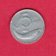 ITALY  5 LIRE 1955 (KM # 92) #5257 - 1946-… : Republic