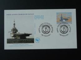FDC Porte Avions Aircraft Carrier Charles De Gaulle Toulon 2003 - Boten
