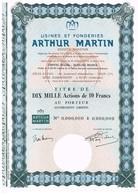 Ancien Titre - Usines Et Fonderies Arthur Martin - Société Anonyme - - Industrie