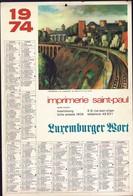 Luxembourg 1974, Calendrier Imprimerie St.Paul Luxemburger Wort, Grand Format, Fetschenhof, 2 Scans - Calendars