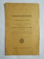 CAMBODGE Phnom Phenh FÊTES ROYALES 85e Anniversaire De La Naissance De  Sa Majesté Préa Bat Samdach Préa Sisowath Roi - Programmes