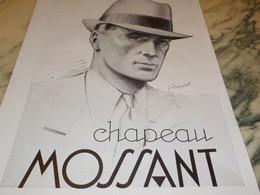 ANCIENNE   PUBLICITE CHAPEAU MOSSANT 1933 - Habits & Linge D'époque
