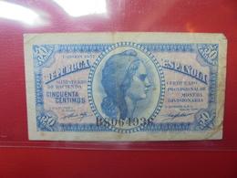 ESPAGNE 50 CENTIMOS 1937 CIRCULER  (B.2) - [ 3] 1936-1975 : Regency Of Franco