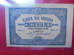 PORTUGAL 50 REIS 1891 CIRCULER  (B.2) - Portugal