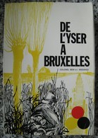 WEEMAES Marcel : De L'Yser à Bruxelles. Offensive Libératrice De L'armée Belge Le 28 Septembre 1918. + Cartes. 1969. - Oorlog 1914-18
