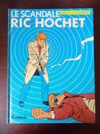 Ric Hochet ; Le Scandale R.H. - Ric Hochet