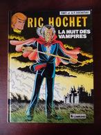 Ric Hochet ; La Nuit Des Vampires - Ric Hochet
