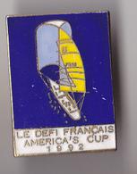 PIN'S THEME SPORT  VOILE  LE DEFI FRANCAIS  AMERICA'S CUP 1992 - Voile