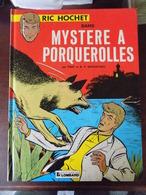 Ric Hochet ; Mystère à Porquerolles - Ric Hochet