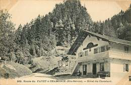 HAUTE SAVOIE   CHAMONIX  Route Du  Fayet A Chamonix  HOTEL Du Chatelard - Chamonix-Mont-Blanc