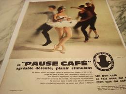 ANCIENNE PUBLICITE DANSEUSE DETENTE PLAISIR PAUSE CAFE  1961 - Affiches