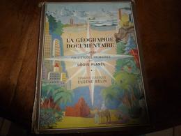 1947 LA GÉOGRAPHIE DOCUMENTAIRE  : La France- L'Union Française- Les Grandes Puissances- Le Monde; Etc - Geographie