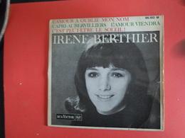 VINYLES   45 T  Irene Berthier   L'Amour A Oublie Mon Nom - Country & Folk
