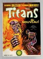 Titans N°35 La Guerre Des étoiles - Machine-Man - Mikros - Dazzler - Les Pilotes De Vieux Coucous De 1981 - Titans