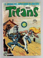 Titans N°39La Guerre Des étoiles - Machine-Man - Mikros - Dazzler - Des Bateaux Dont La Queue Bouge De 1982 - Titans