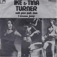 IKE ET TINA TURNER – 45T – Ooh Poo Pah Doo - Soul - R&B