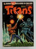 Titans N°43La Guerre Des étoiles - Machine-Man - Mikros - Dazzler - Les Cosmos évolution Stellaire De 1982 - Titans