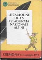 ANNULLO SPECIALE - CREMONA - 15.05.1999 - 72a ADUNATA NAZIONALE ALPINI - 8 CARTOLINE TEMATICHE IN COFANETTO - Militaria