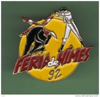 FERIA *** NIMES 92 *** 1016 - Bullfight - Corrida