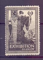 CINDERELLA ERINNOFILIA SCOTTISH EXHIBITION GLASGOW 1911   (GIUGN1900B68) - Erinnofilia