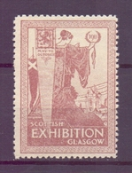 CINDERELLA ERINNOFILIA SCOTTISH EXHIBITION GLASGOW 1911   (GIUGN1900B69) - Erinnofilia