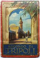 Ricordo Di TRIPOLI 32 Vedute (qualche Segno Del Tempo) - Libia