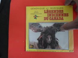 VINYLES   45 T    Générique Et Musique  De La Grande émission Télévisée D'antenne 2  Légendes Indiennes Du Canada - Musicals