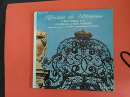 VINYLES   45 T    Valses De Strauss Le Beau Danube Bleu Légende De La Forêt Viennoise - Classical