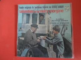 VINYLES   45 T  Bande Originale Du Feuilleton Télévisé   Sébastien  Et La Mary-Morgane - Filmmusik