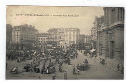 2 - SAINT-JOSSE-TEN-NOODE  -  Marché Et Place Saint-Josse 1910 - St-Joost-ten-Node - St-Josse-ten-Noode