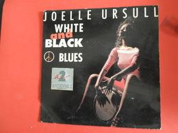 VINYLES   45 T  Joelle Ursull   White And Black - Blues