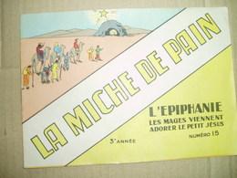 LA MICHE DE PAIN NO 15- 3eme ANNEE -L EPIPHANIE-LIVRET CATHECHISME-J TRIBOU - Religion & Esotericism