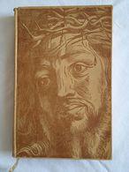 L'imitation De Jésus-Christ. Traduction Française De Lamennais. Introduction Par Michel Carrouges. Tirage Limité HC - Religion