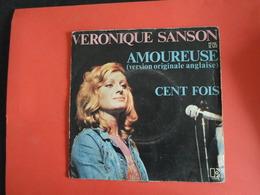 VINYLES   45 T  Veronique Sanson  Amoureuse   Cent Fois - Disco, Pop