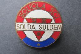 Official Pin -Scuola Sci Solda Sulden - One Star - 1950 Italia - Pin