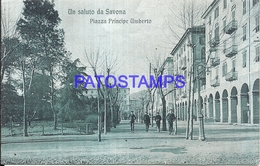 113486 ITALY SAVONA LIGURIA SQUARE PRINCIPE UMBERTO POSTAL POSTCARD - Italia