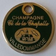 Jeton De Caddie - CHAMPAGNE - Cl. De La Chapelle - VILLE DOMMANGE (51) - En Métal - - Einkaufswagen-Chips (EKW)
