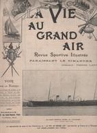 LA VIE AU GRAND AIR 25 11 1900 - YACHT IMPERIAL RUSSE LE STANDART - PECHE AU SAUMON ECOSSE - SAINTE BARBE DE GAILLON - - 1900 - 1949