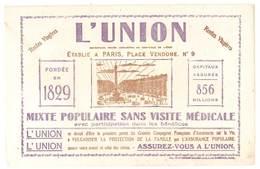 Buvard Assurances L'Union, Rentes Viagères, Mixte, Populaire ...., établie à Paris, Place Vendome N°9 - Vloeipapier
