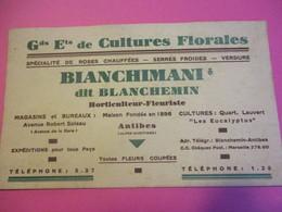 Carte Commerciale/Gds Ets De Cultures Florales/BLANCHIMANI Dit Blanchemin/ANTIBES/ Vers 1930          CAC139 - Altri