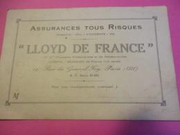 Carte Commerciale/Assurances Tous Risques/ LLOYD De FRANCE/ Rue Général Foy/Paris// Vers 1910-1930          CAC140 - Altri