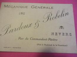 Carte Commerciale/Mécanique Générale / PARDOUX ROBELIN/ Rue Du Commandant Riviére/ NEVERS Vers 1910-1930       CAC141 - Altri