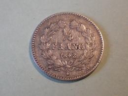 Quart (1/4) De Franc1842 A (louis Philippe) - Autres