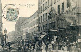 75  PARIS 11e AR   FAUBOURG DU TEMPLE UN JOUR DE MARCHE - Arrondissement: 11