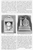 LES CURIOSITES DE L'HORLOGERIE ( PENDULES à BILLES )  à L'EXPOSITION UNIVERSELLE De  1900 - Joyas & Relojería